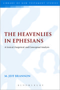 The Heavenlies in Ephesians