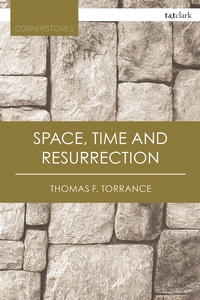 Space time and resurrection
